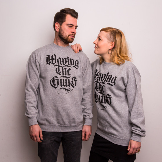 Waving the Guns - Kalligraphie Unisex Sweatshirt grau-schwarz 3XL