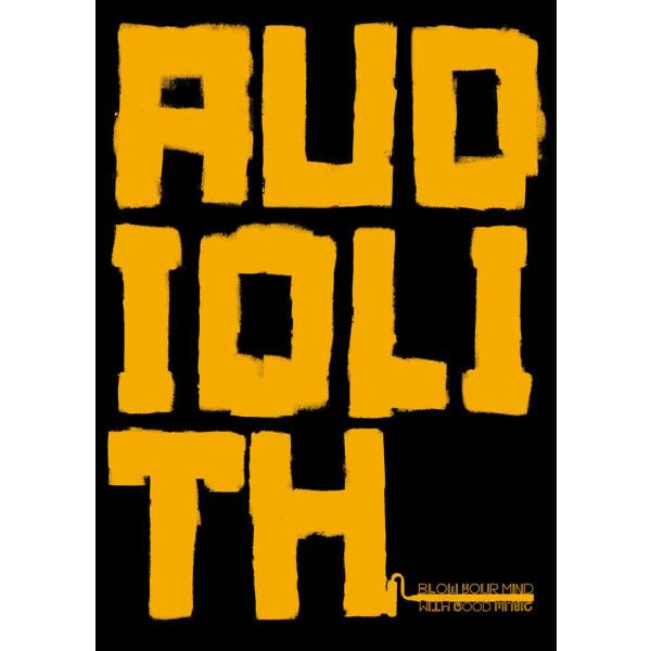 Audiolith - Blow Your Mind With Good Music Poster