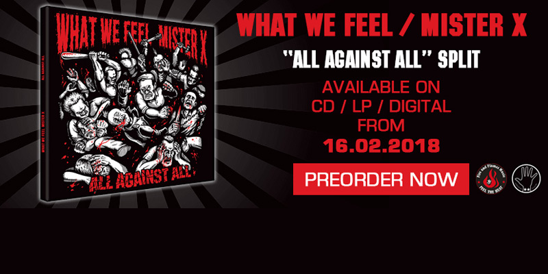 What We Feel & Mister X - All against all